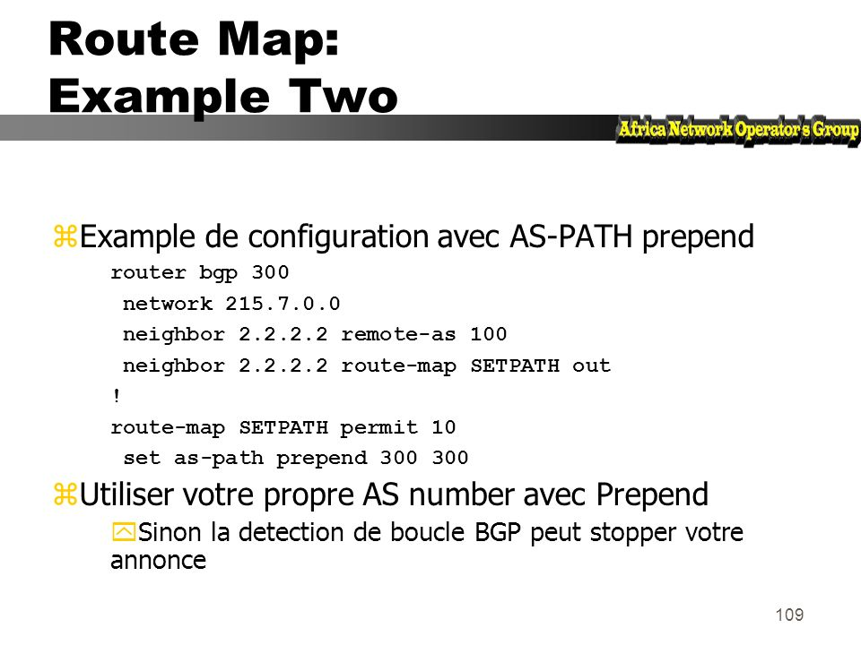 Route Map: Example Two Example de configuration avec AS-PATH prepend