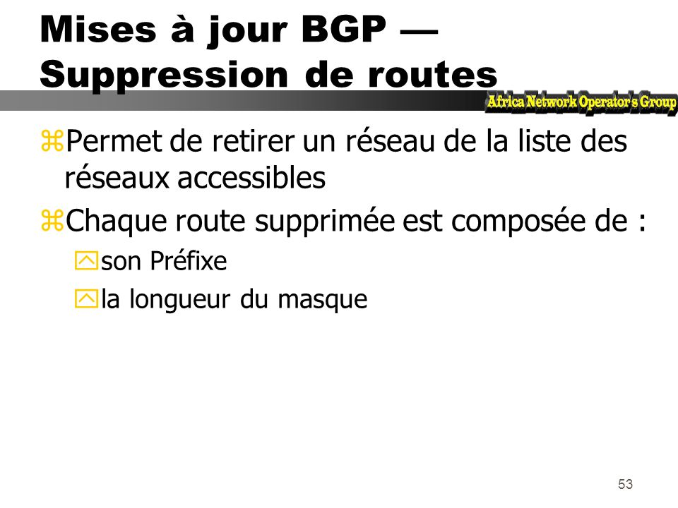 Mises à jour BGP — Suppression de routes