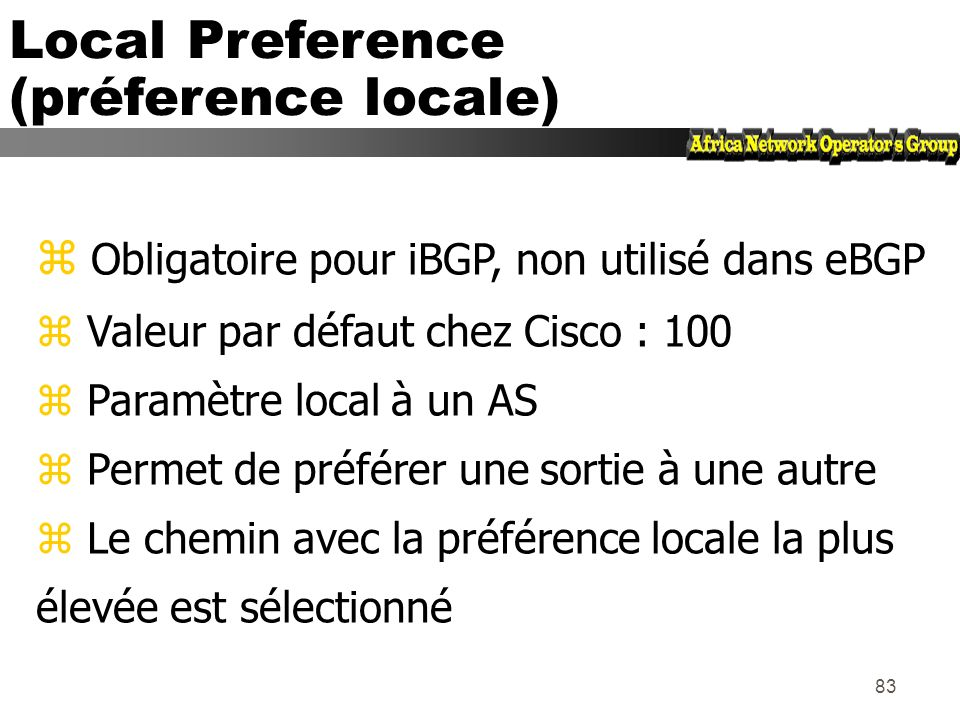 Local Preference (préference locale)