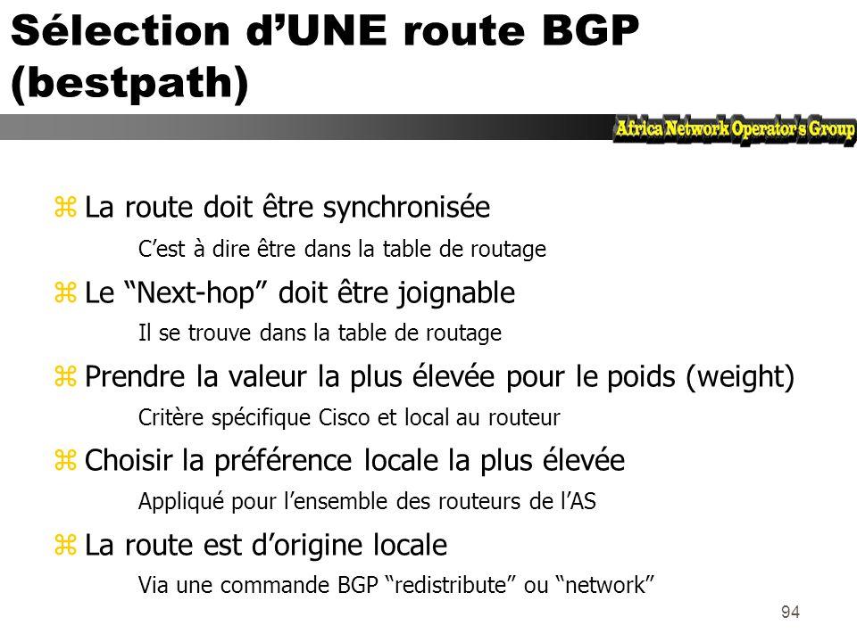 Sélection d'UNE route BGP (bestpath)