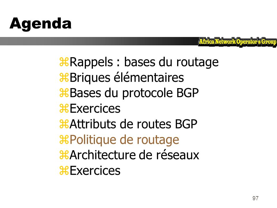 Agenda Rappels : bases du routage Briques élémentaires