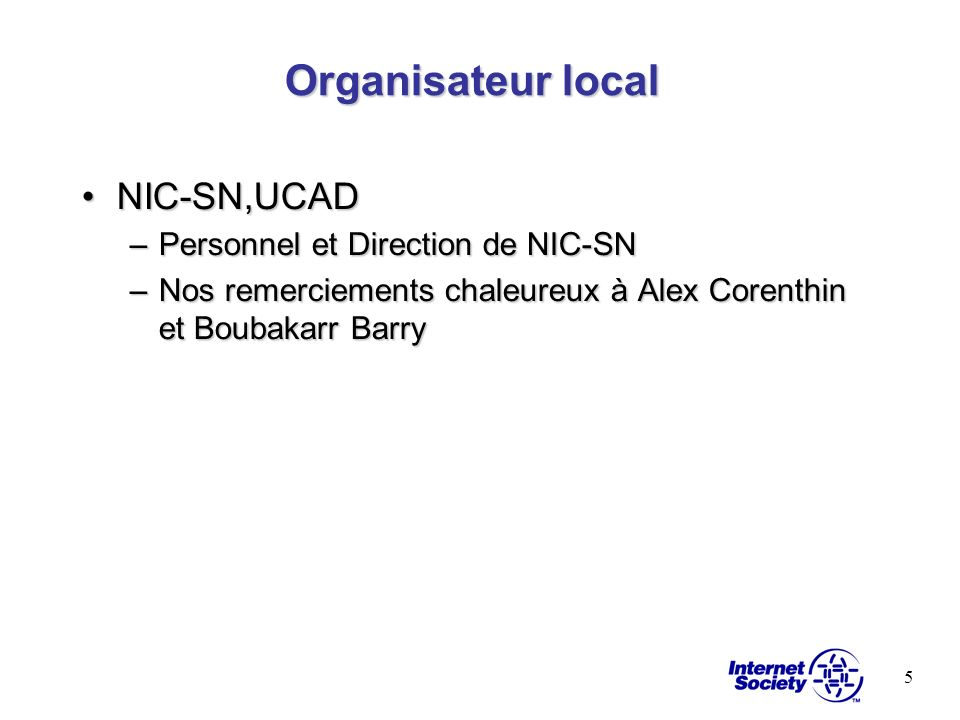 Organisateur local NIC-SN,UCAD Personnel et Direction de NIC-SN