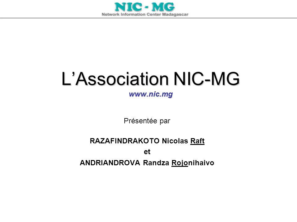 L'Association NIC-MG www.nic.mg