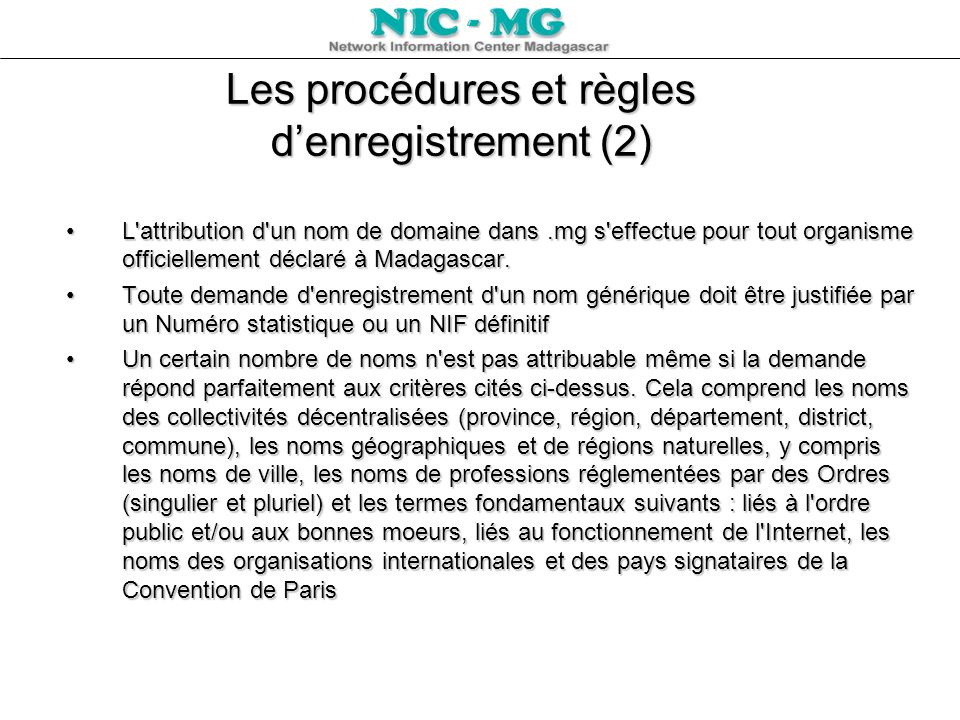 Les procédures et règles d'enregistrement (2)