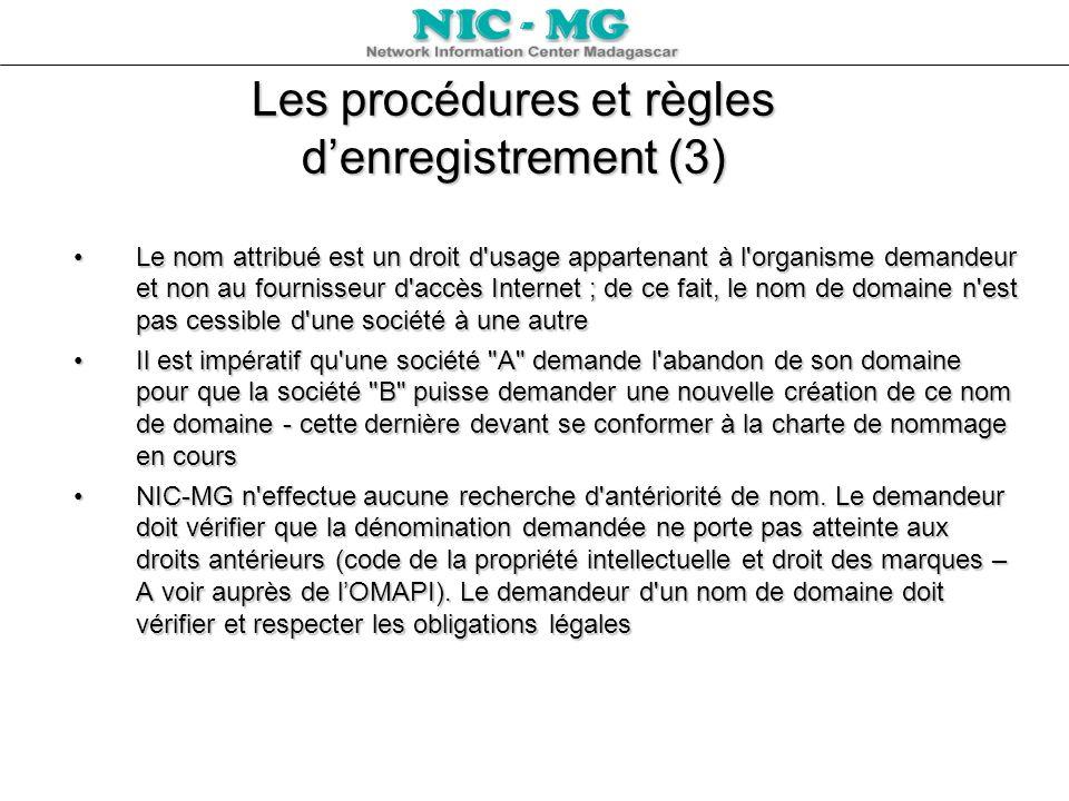 Les procédures et règles d'enregistrement (3)