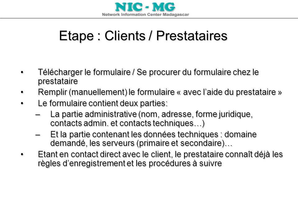 Etape : Clients / Prestataires