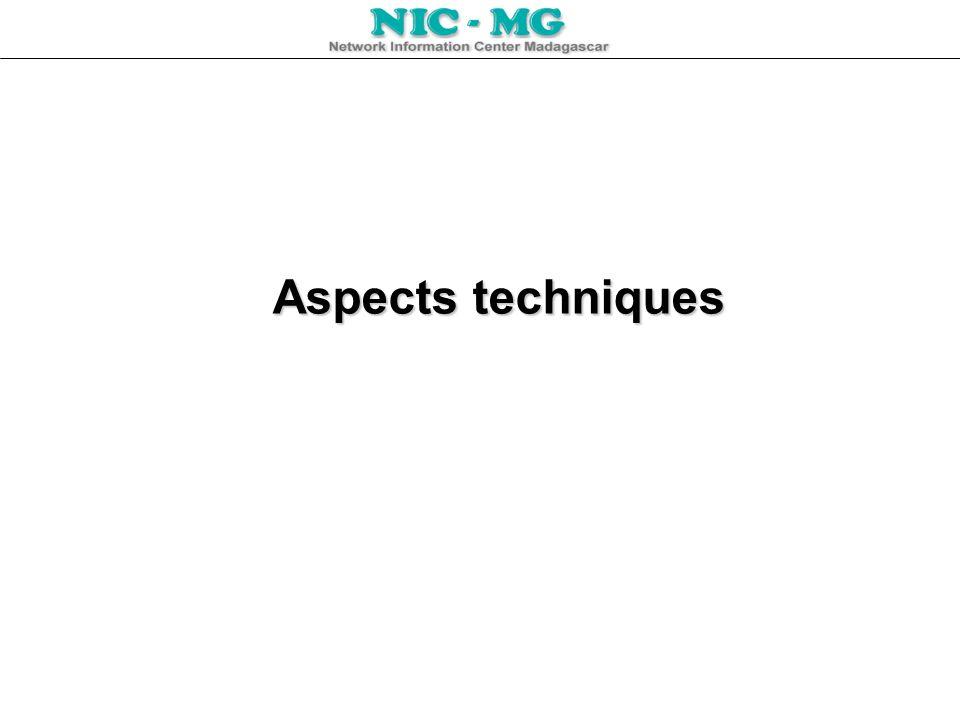 Aspects techniques