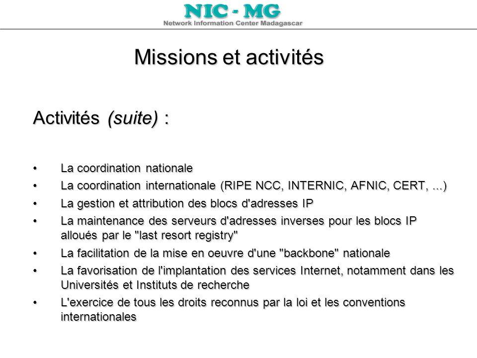 Missions et activités Activités (suite) : La coordination nationale