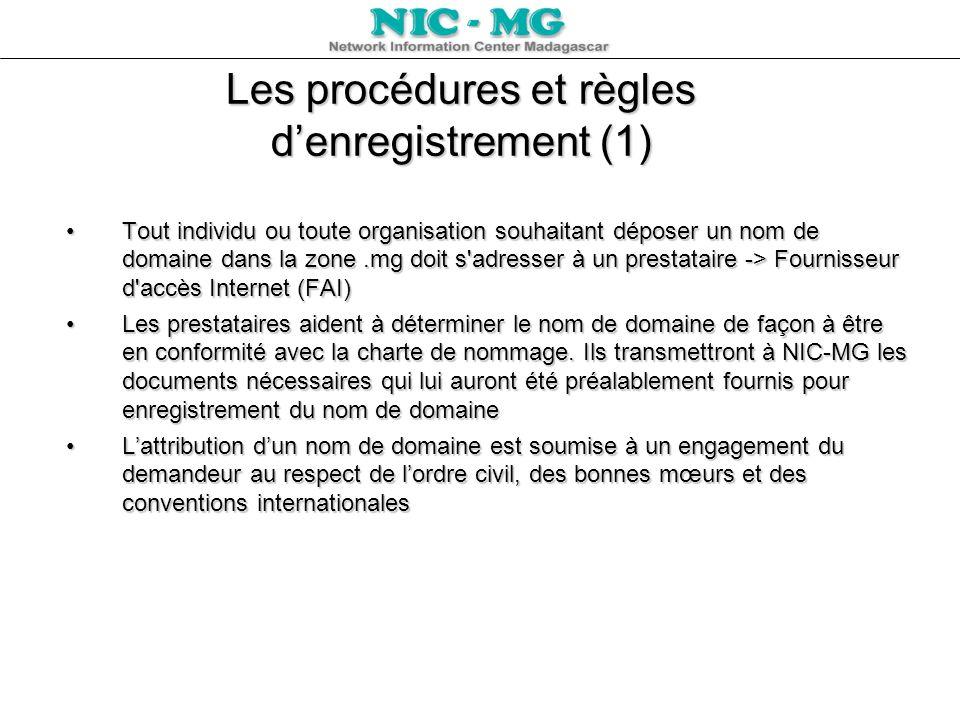 Les procédures et règles d'enregistrement (1)