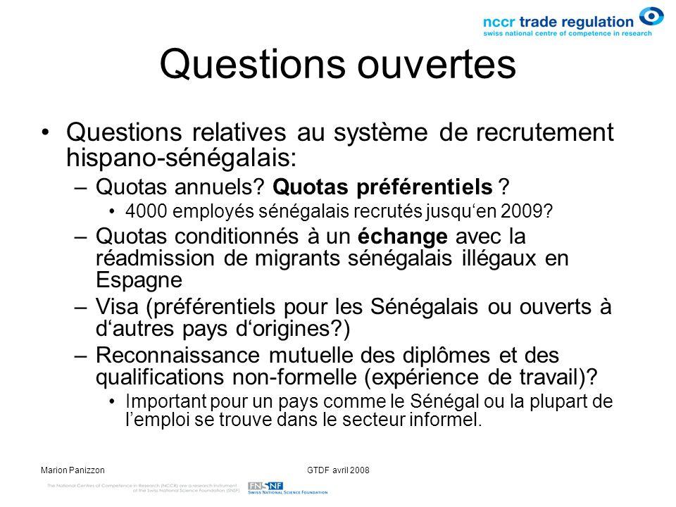 Questions ouvertes Questions relatives au système de recrutement hispano-sénégalais: Quotas annuels Quotas préférentiels