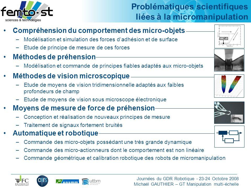 Problématiques scientifiques liées à la micromanipulation