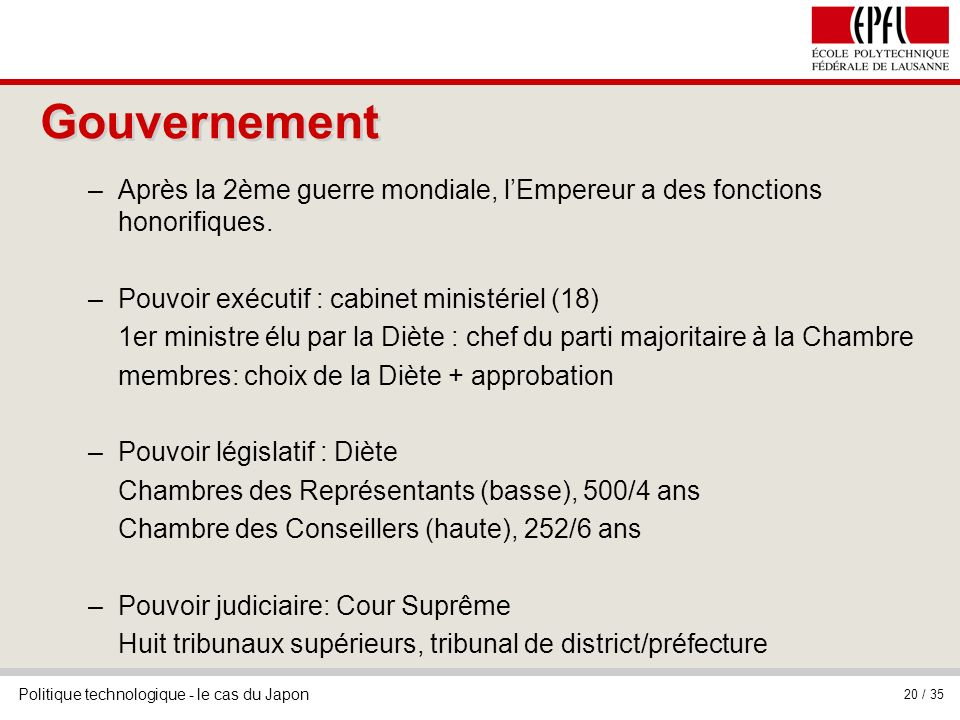 Gouvernement Après la 2ème guerre mondiale, l'Empereur a des fonctions honorifiques. Pouvoir exécutif : cabinet ministériel (18)