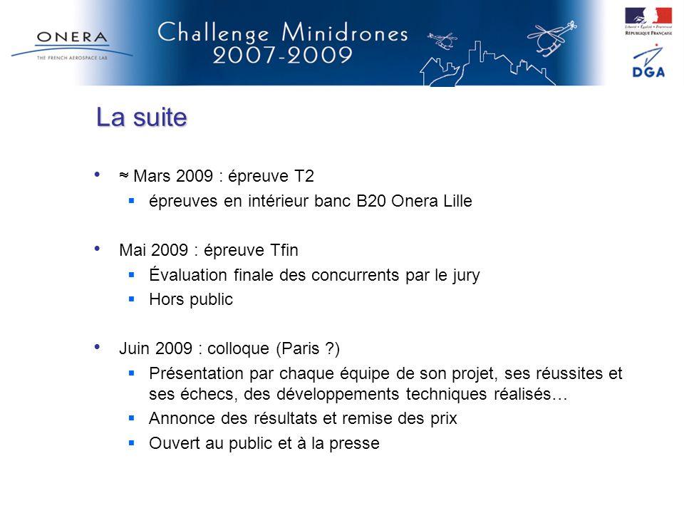 La suite  Mars 2009 : épreuve T2