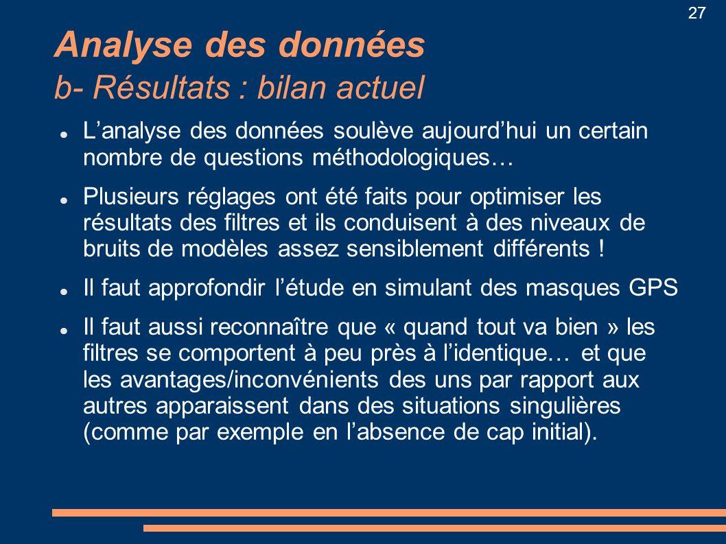 Analyse des données b- Résultats : bilan actuel