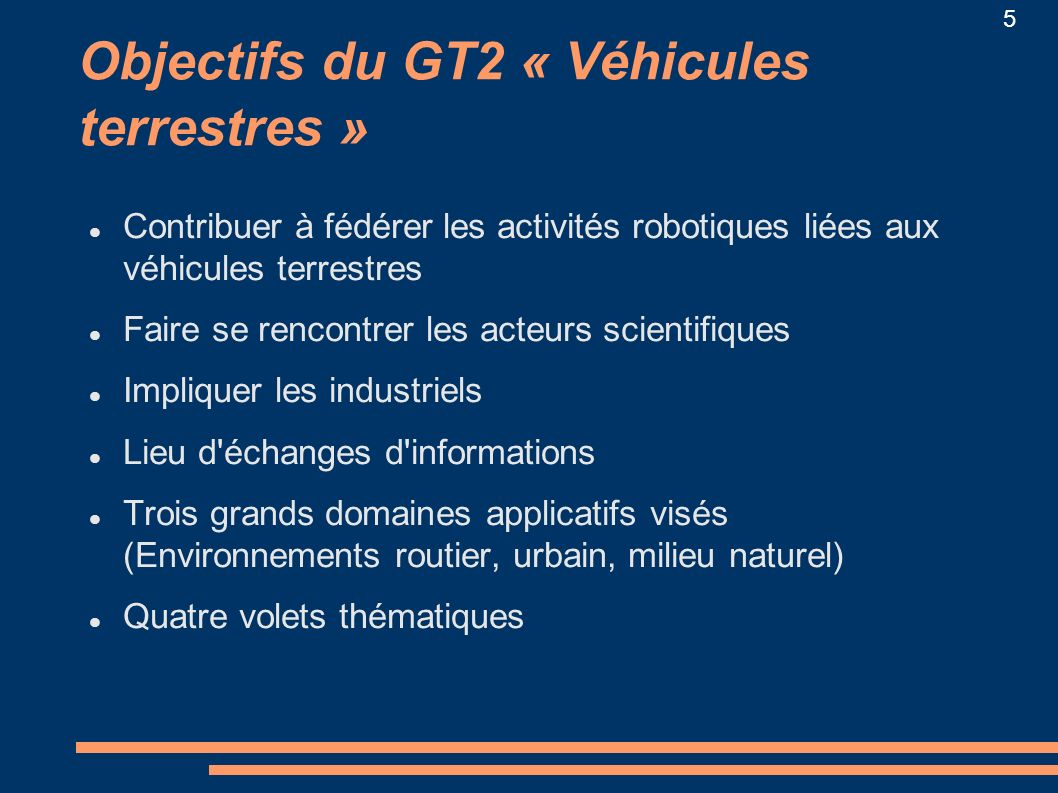 Objectifs du GT2 « Véhicules terrestres »