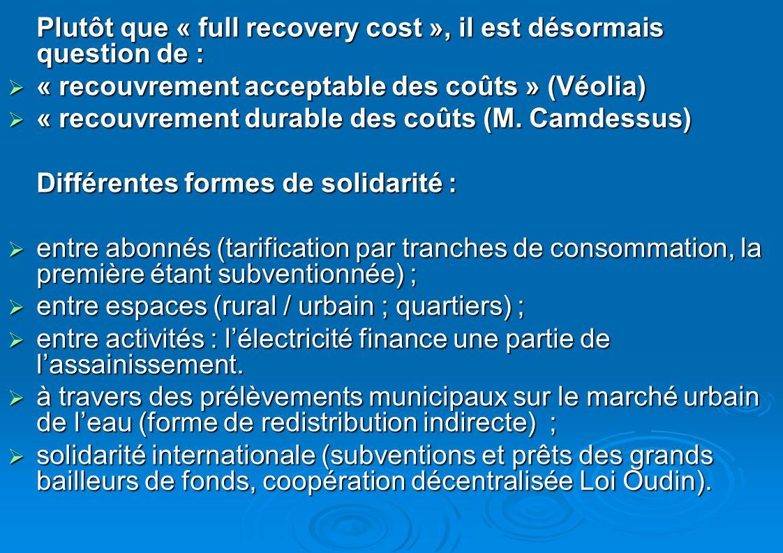 Plutôt que « full recovery cost », il est désormais question de :