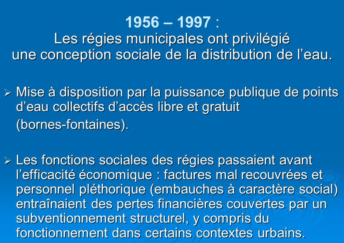 1956 – 1997 : Les régies municipales ont privilégié