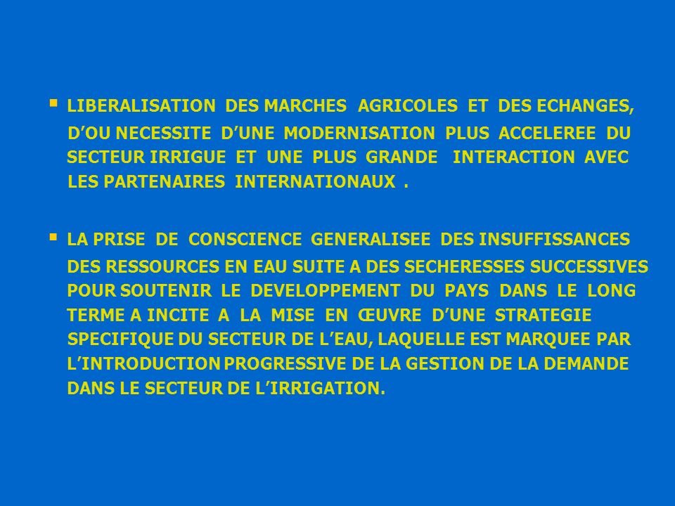 LIBERALISATION DES MARCHES AGRICOLES ET DES ECHANGES,