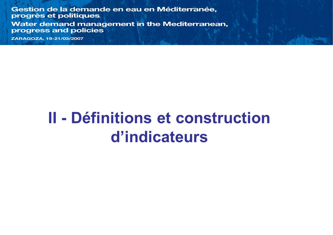 II - Définitions et construction d'indicateurs