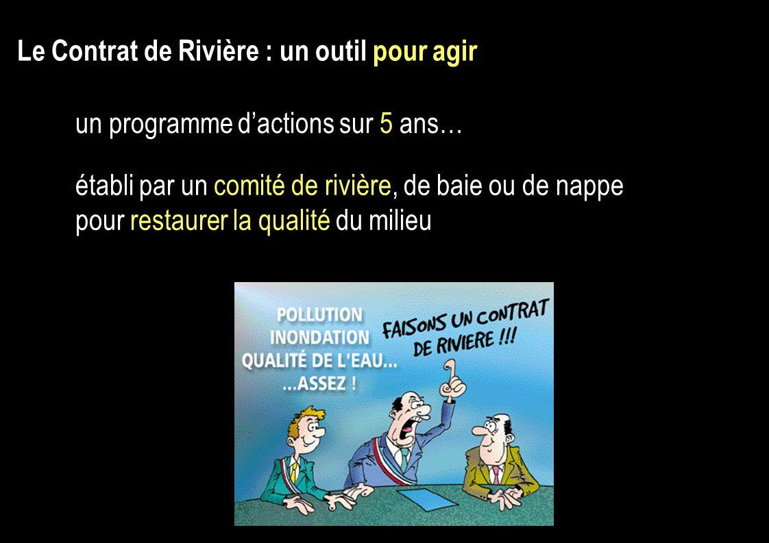 Le Contrat de Rivière : un outil pour agir