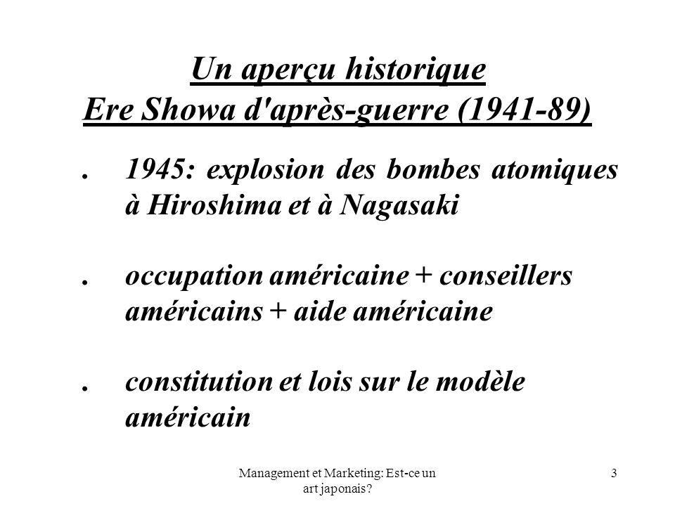 Un aperçu historique Ere Showa d après-guerre (1941-89)