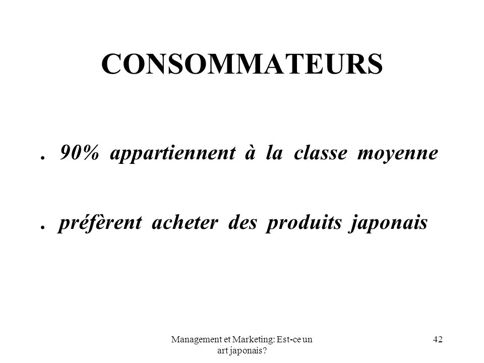 Management et Marketing: Est-ce un art japonais