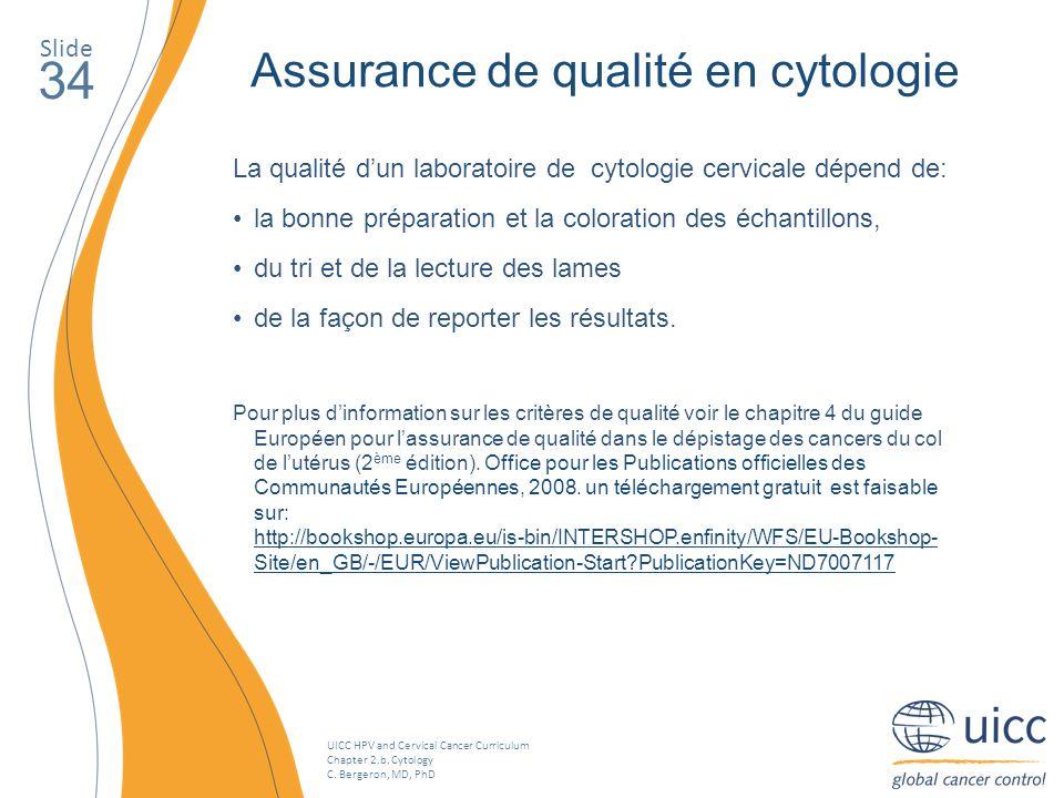 34 Assurance de qualité en cytologie Slide