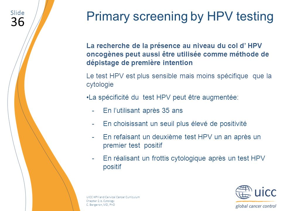 36 Primary screening by HPV testing Slide