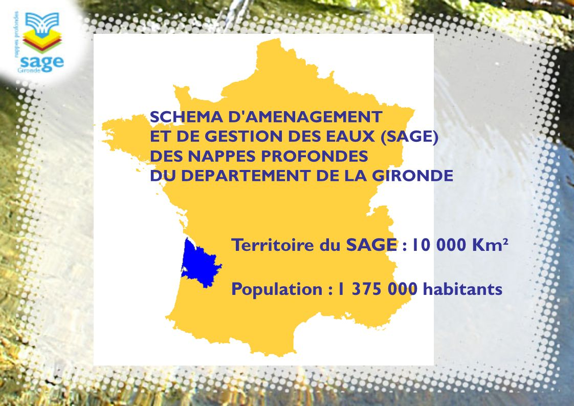 Territoire du SAGE : 10 000 Km² Population : 1 375 000 habitants