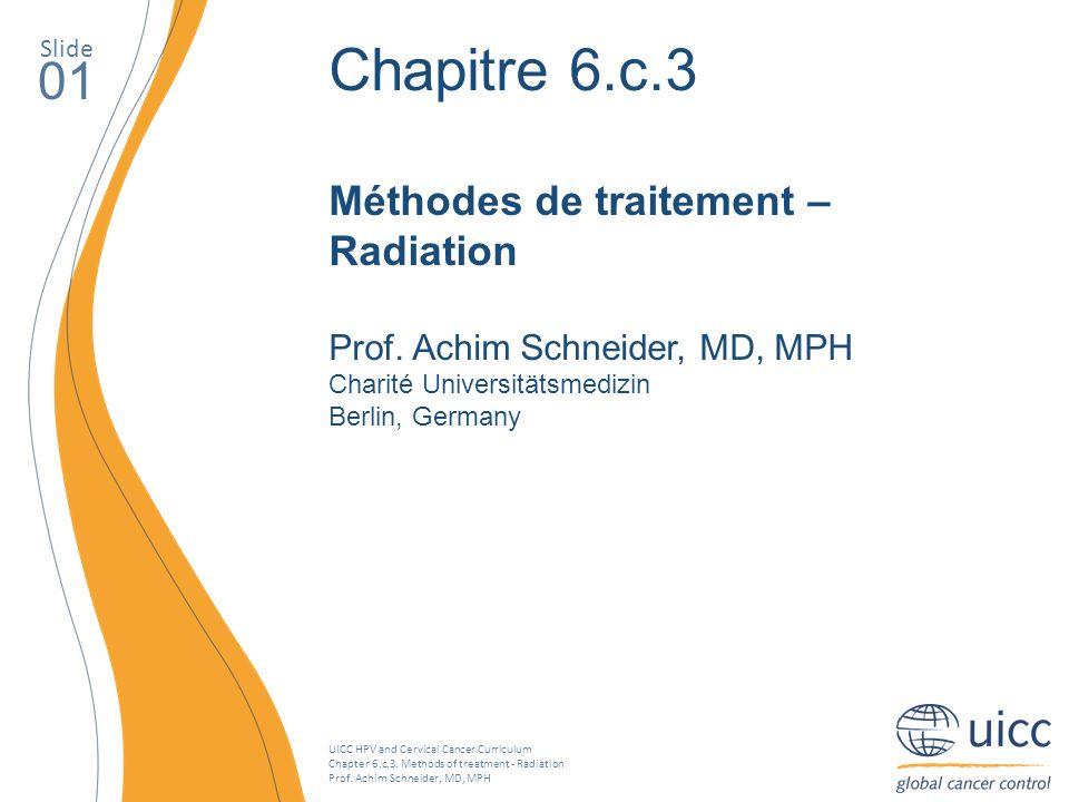 Chapitre 6.c.3 01 Méthodes de traitement – Radiation