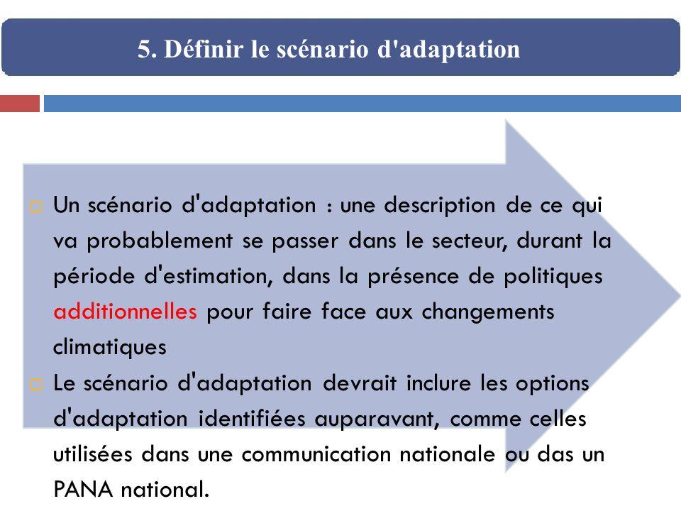 5. Définir le scénario d adaptation