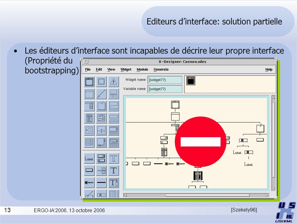 Editeurs d'interface: solution partielle