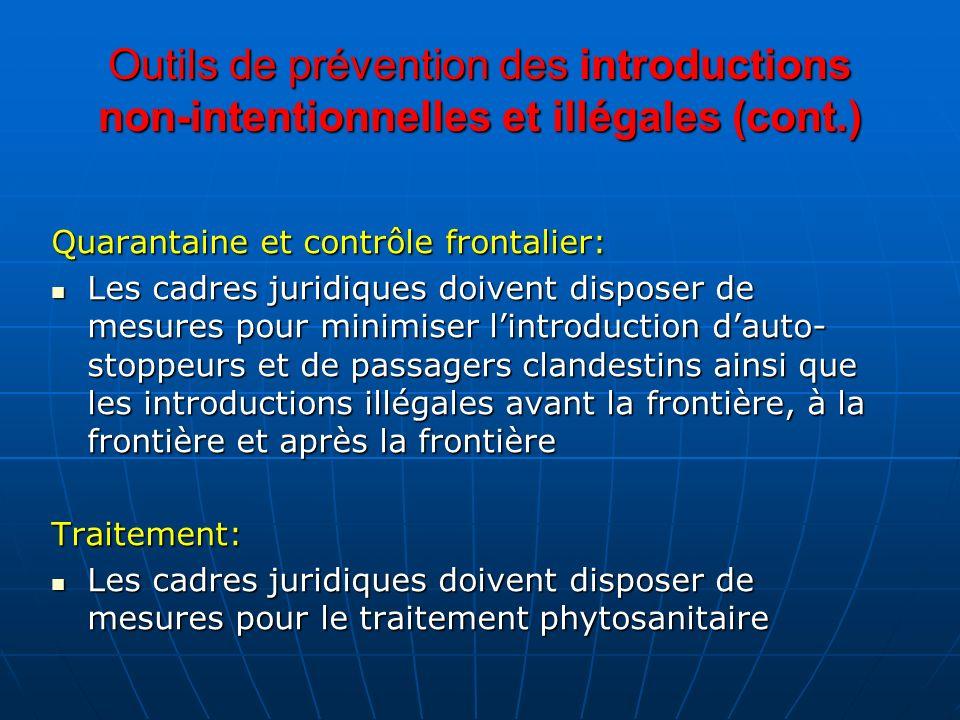 Outils de prévention des introductions non-intentionnelles et illégales (cont.)