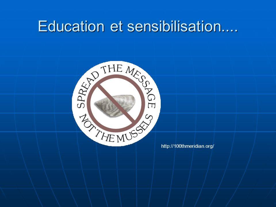 Education et sensibilisation....