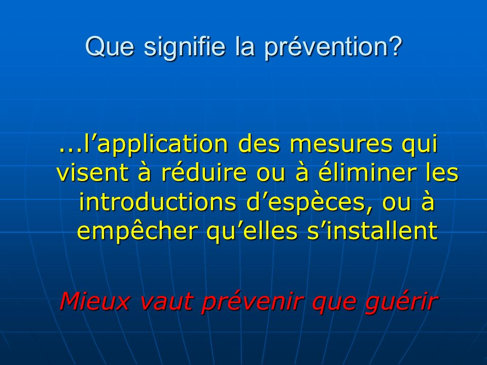 Que signifie la prévention