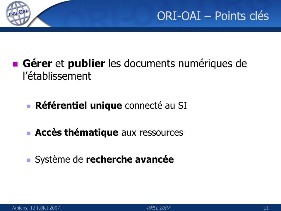 ORI-OAI – Points clés Gérer et publier les documents numériques de l'établissement. Référentiel unique connecté au SI.