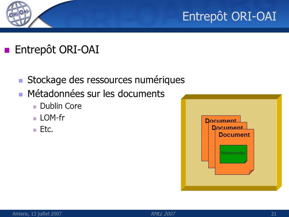 Entrepôt ORI-OAI Entrepôt ORI-OAI Stockage des ressources numériques