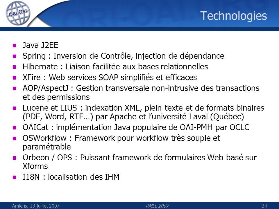 Technologies Java J2EE. Spring : Inversion de Contrôle, injection de dépendance. Hibernate : Liaison facilitée aux bases relationnelles.