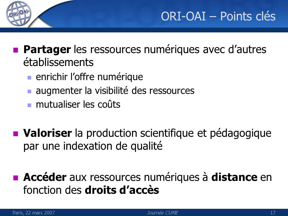ORI-OAI – Points clés Partager les ressources numériques avec d'autres établissements. enrichir l'offre numérique.