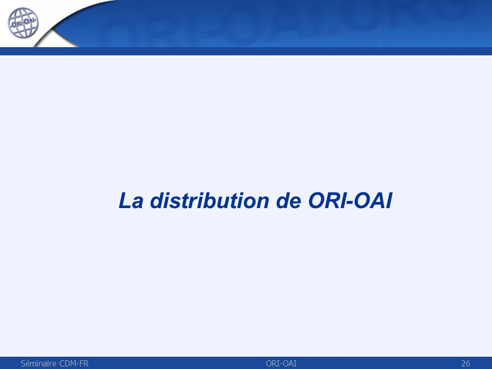 La distribution de ORI-OAI