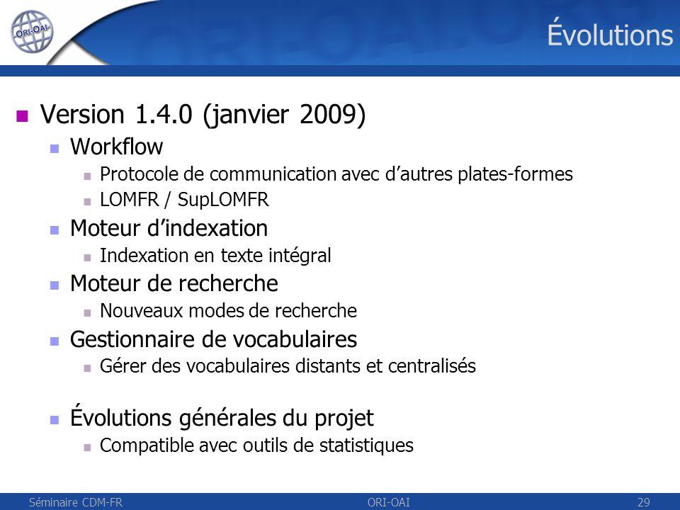 Évolutions Version 1.4.0 (janvier 2009) Workflow Moteur d'indexation