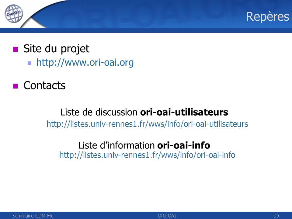 Repères Site du projet Contacts http://www.ori-oai.org