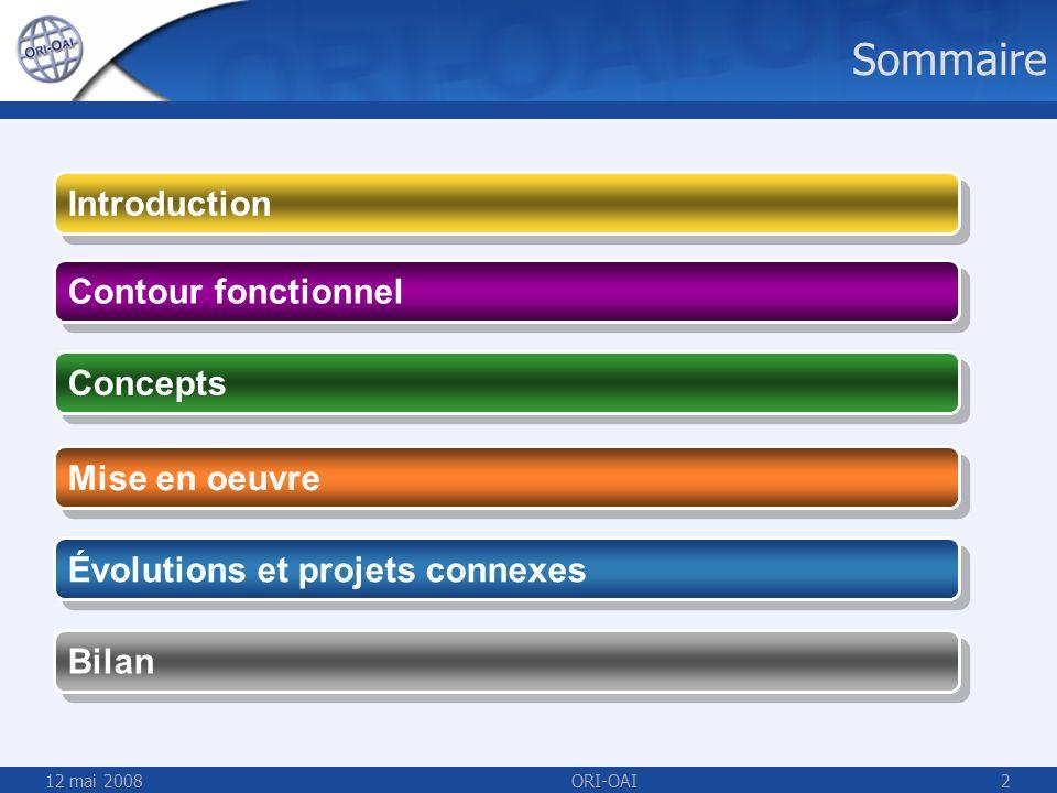 Sommaire Introduction Contour fonctionnel Concepts Mise en oeuvre