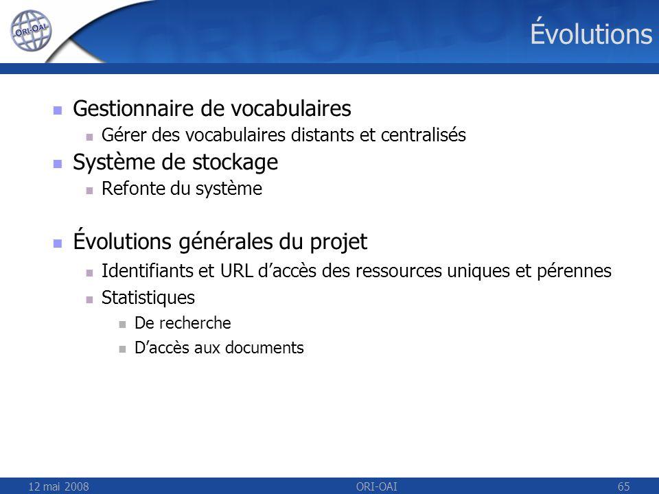 Évolutions Gestionnaire de vocabulaires Système de stockage