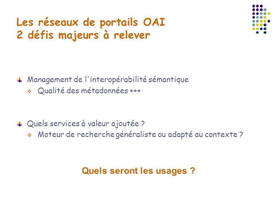 Les réseaux de portails OAI 2 défis majeurs à relever
