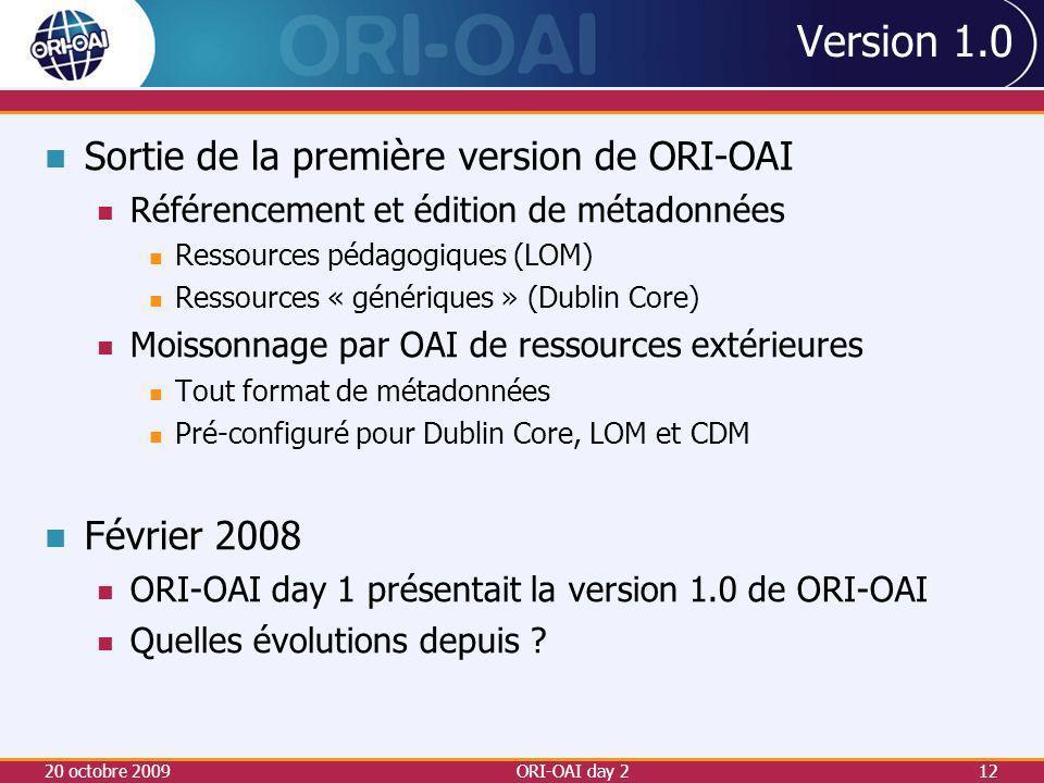 Version 1.0 Sortie de la première version de ORI-OAI Février 2008