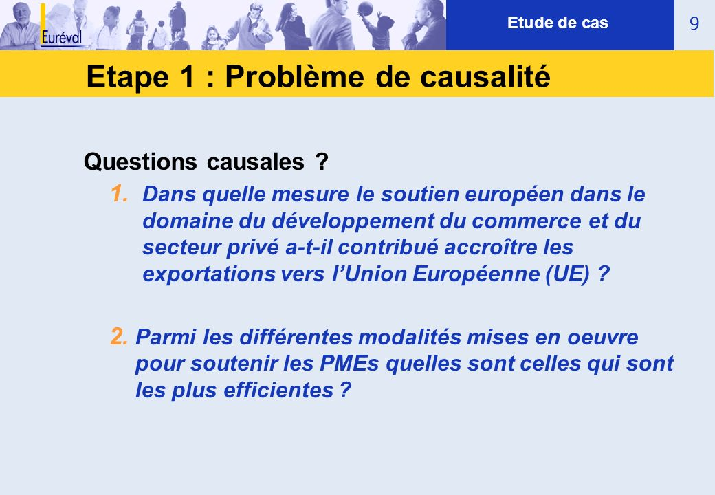 Etape 1 : Problème de causalité