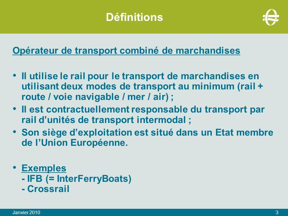 Définitions Opérateur de transport combiné de marchandises