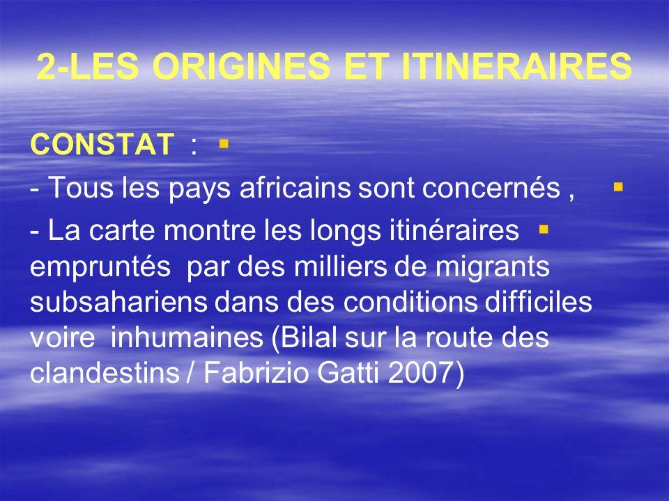 2-LES ORIGINES ET ITINERAIRES