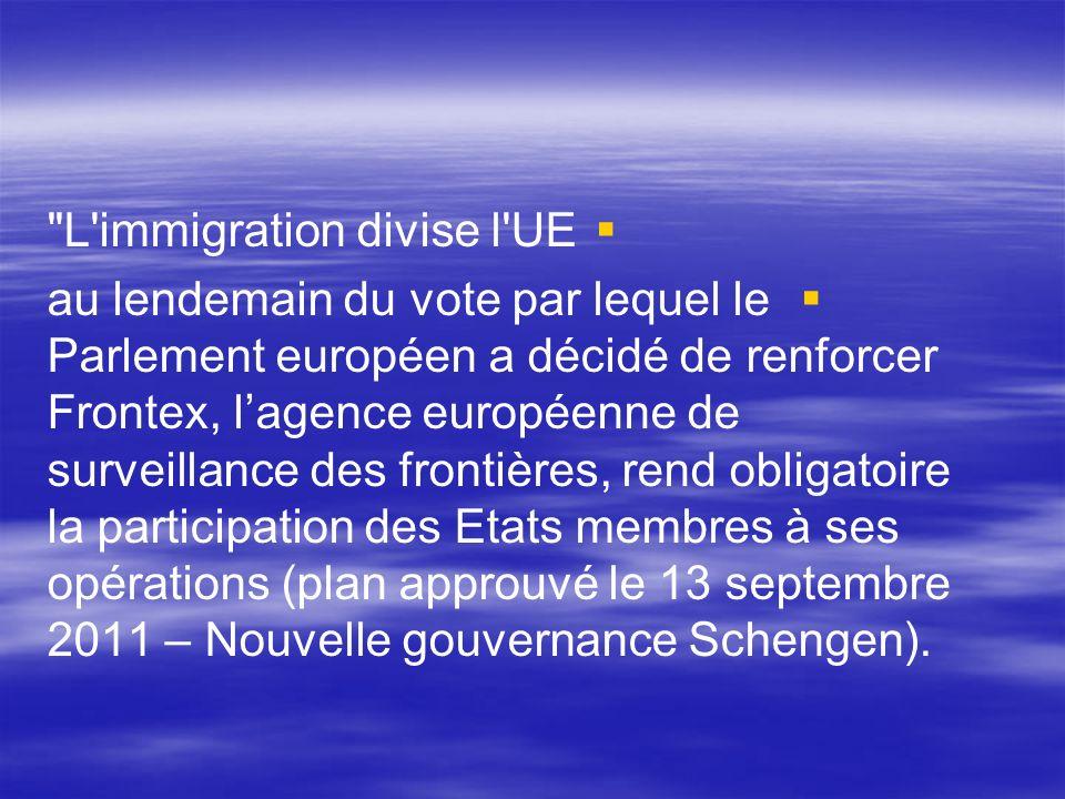 L immigration divise l UE